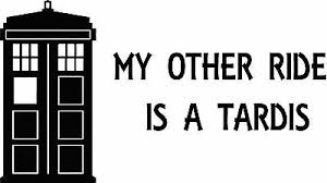Doctor Who My Other Ride Is A Tardis Car Window Vinyl Decal Sticker