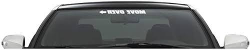 Amazon Com Xpin Graphics Move Over Decal Sticker Windshield Banner 23 Arrow Universal Car Truck Suv Jdm Mud Automotive