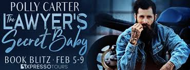 Polly Carter ~ The Lawyer's Secret Baby ~ Book Blitz – All Things Dark and  Dirty
