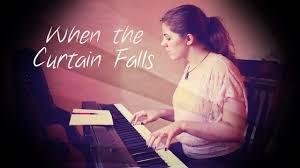 when the curtain falls original song