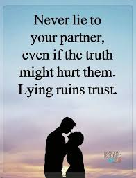 my husband is lying to me truth quotes truth lies honesty quotes