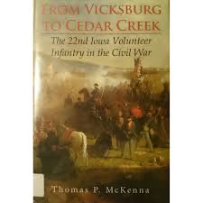 From Vicksburg to Cedar Creek by Thomas P. McKenna