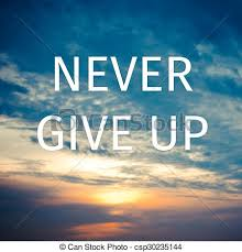 inspirational typographic quote never give up