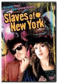 Slaves of New York DVD with Bernadette Peters, Adam Coleman Howard ...