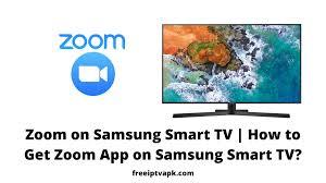How to Get Zoom App on Samsung Smart TV? [2020]