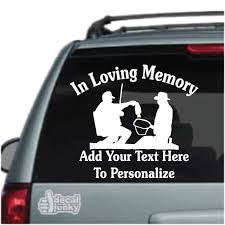 In Loving Memory Hunting Fishing Car Decals Decal Junky