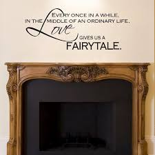 Love Gives Us A Fairytale Wall Stickers Bedroom Decor Vinyl Art Fireplace Wall Decal Quotes Free Shipping Wall Decals Quotes Wall Sticker Bedroom Decorationdecals Quotes Aliexpress