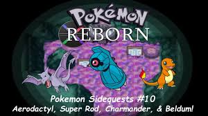 Pokemon Reborn Sidequest 10: Aerodactyl, Super Rod, Charmander ...