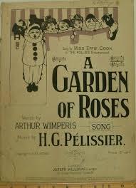 A Garden Of Roses, sheet music by Arthur Wimperis, H. G. Pelissier ...