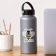 Bee Otch Sticker By Ekvintage Redbubble
