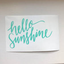Hello Sunshine Vinyl Decal In Cursive Font Hello Sunshine Etsy