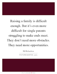raising a family is difficult enough but it s even more