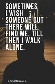 inspiring being alone quotes to fight the feeling of loneliness