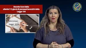 Decreto Cura Italia: ulteriori 12 giorni di permessi lavorativi ...