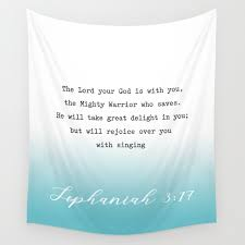 Zephaniah 3 17 The Lord Your God Is With You The Mighty Warrior Who Saves Wall Tapestry By Socoart Society6