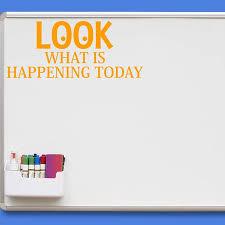 Vwaq Look What Is Happening Today Teachers Classroom Vinyl Decal For Whiteboard And Walls Walmart Com Walmart Com