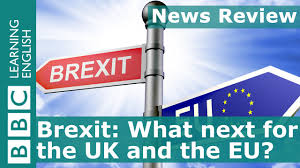 BBC News Review: Brexit - what next for the UK and the EU? - YouTube