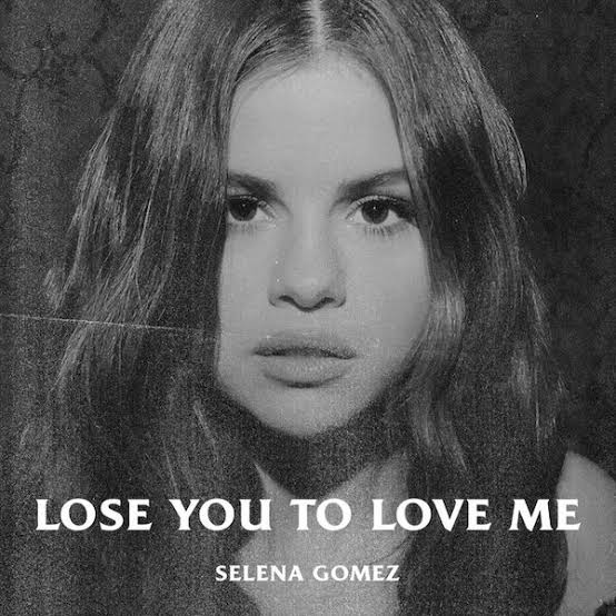 Image result for Selena Gomez - Lose You To Love Me