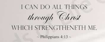 I Can Do All Things Through Christ Which Strengtheneth Me Philippians 4 13 Wall Decal Or Framed Wall Art Words Of Life Gifts