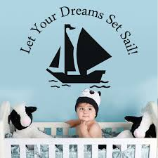 Costal Wall Sticker Let Your Dreams Set Sail Quote Vinyl Baby Nursery Home Decor For Sale Online