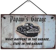 Amazon Com Egbert S Treasures 5x8 Sign With Classic Car Saying Papaw S Garage What Happens In The Garage Stays In The Garage Decorative Fun Universal Household Signs For Grandpa Home Kitchen