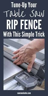 7 Easy Tricks To Tune Up Your Table Saw Table Saw Rigid Table Saw Table Saw Fence
