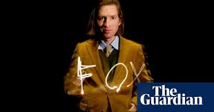 Portrait of the artist: Wes Anderson, film director | Wes Anderson | The  Guardian