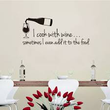 Vova Cuisine Stickers I Cook With Wine Vinyl Wall Sticker Decals Mural Wall Art Wallpaper For Kitchen Home Decor House Decoration