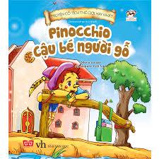 Truyện Cổ Tích Thế Giới Hay Nhất - Pinochio Cậu Bé Người Gỗ (Tái ...