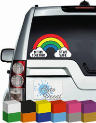 In This Together Stay Safe Rainbow Vinyl Car Van 4x4 Window Decal Sticker Graphic