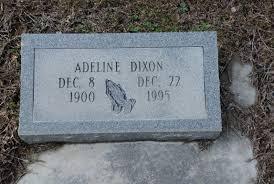 Adeline Dixon (1900-1995) - Find A Grave Memorial