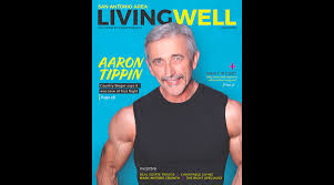 Six-Pack at 60: Aaron Tippin Graces the Cover of Living Well ...