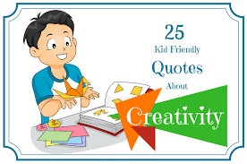 creativity quotes that inspire kids inner genius roots of action