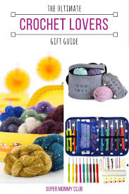 the ultimate crochet gift guide