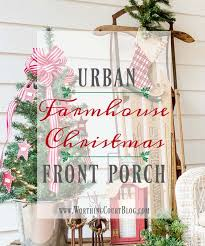 urban farmhouse christmas front porch