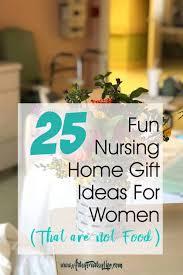 nursing home gift ideas for women