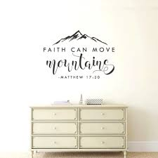 Faith Can Move Mountains Wall Decal Crazygoodoffer Com