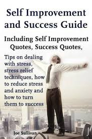 self improvement and success guide including self improvement
