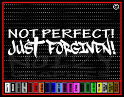Not Perfect Just Forgiven Christian Vinyl Car Decal Noizy Graphics Christian Apparel Decals Frames More