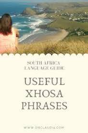 xhosa phrases words i for speaking xhosa i onclaudi