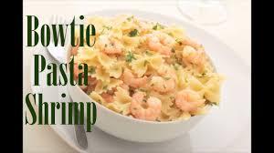 How to Make Bowtie Pasta with Shrimp ...