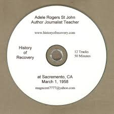 Adele Rogers St John 1958 Sacremento CA Historic Recording Famous  Journalist Author Alcoholics Anonymous Talk [CD-ROM] History of Recovery –  History of Recovery