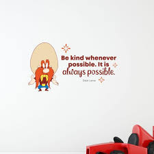 Design With Vinyl Be Kind Yosemite Sam Life Quote Vinyl Wall Decal Wayfair