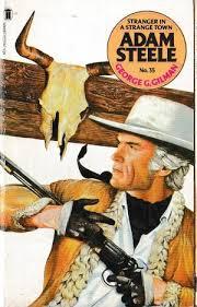 ADAM STELLE 35: STRANGER IN A STRANGE TOWN by Gilman, George G. |  Mr.G.D.Price