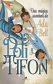 Poli y Tifón (Literatura infantil) (Spanish Edition) eBook: Bell, Ada:  Amazon.in: Kindle Store