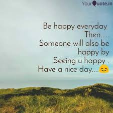 be happy everyday then quotes writings by saira shaikh