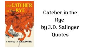 seminal catcher in the rye quotes minor clash