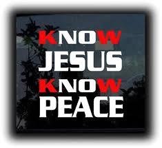 Know Jesus Know Peace Decal Sticker Midwest Sticker Shop