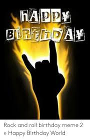 ✅ best memes about happy birthday rock n roll happy