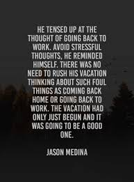 vacation quotes that ll inspire you to get a break
